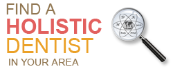 find a holistic dentist